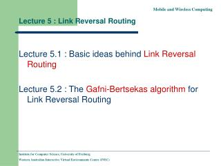 Lecture 5 : Link Reversal Routing