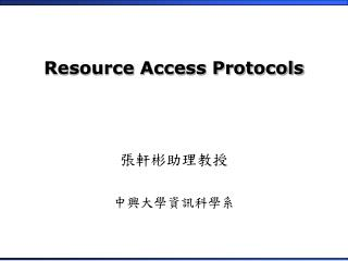 Resource Access Protocols