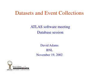 Datasets and Event Collections