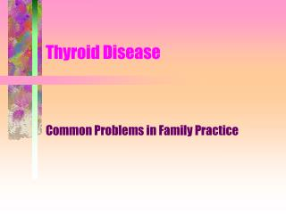 Thyroid Disease