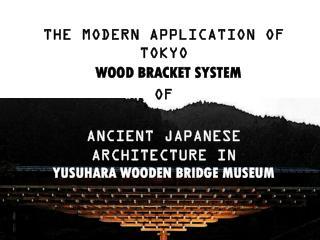 Tokyo wood Bracket