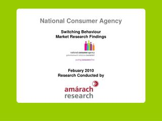 National Consumer Agency Switching Behaviour  Market Research Findings Febuary  20 10