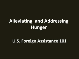 U.S. Foreign Assistance 101