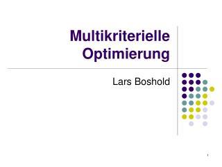 Multikriterielle Optimierung