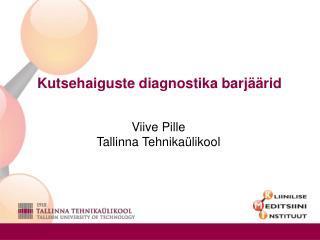 Kutsehaiguste diagnostika barj��rid