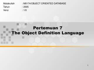 Pertemuan 7 The Object Definition Language