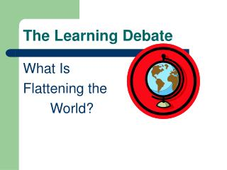 The Learning Debate