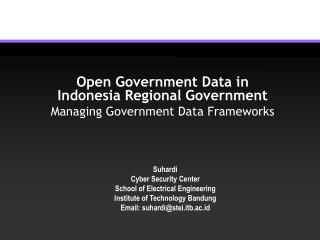 Open Government Data in  Indonesia Regional Government Managing Government Data Frameworks