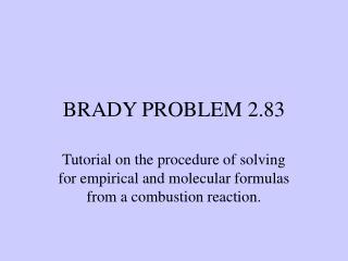 BRADY PROBLEM 2.83