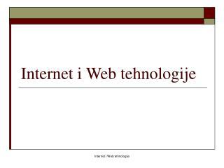 Internet i Web tehnologije