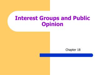 Interest Groups and Public Opinion