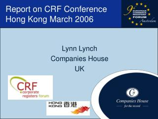 Report on CRF Conference Hong Kong March 2006
