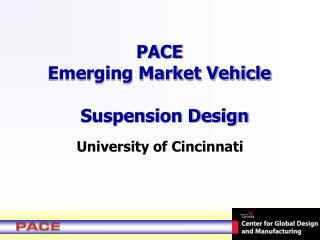 PACE  Emerging Market Vehicle    Suspension Design