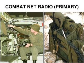 COMBAT NET RADIO (PRIMARY)