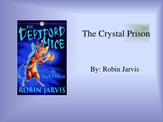 The Crystal Prison