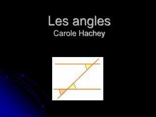 Les angles Carole Hachey
