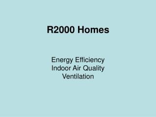 R2000 Homes