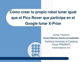 Cómo crear tu propio robot lunar igual que el Pico Rover que participa en el Google lunar X-Prize