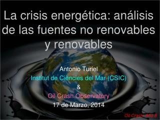 La crisis energética: análisis de las fuentes no renovables y renovables