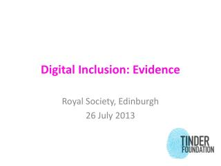 Digital Inclusion: Evidence