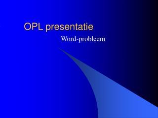 OPL presentatie