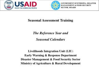 Seasonal Assessment Training The Reference Year and  Seasonal Calendars