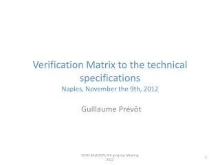 Verification  Matrix to the  technical specifications Naples,  November  the 9th, 2012