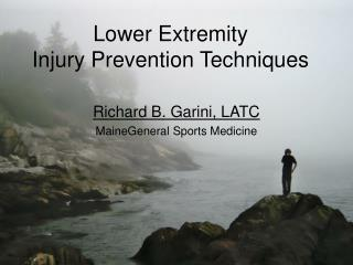 Lower Extremity  Injury Prevention Techniques