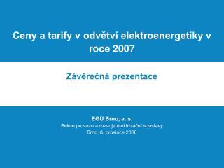 Ceny a tarify v odvětví elektroenergetiky v roce 2007