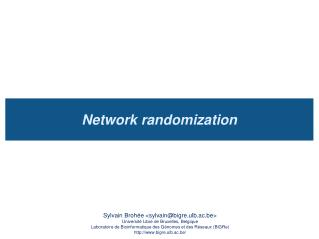 Network randomization