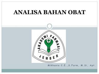 ANALISA  BAHAN  OBAT