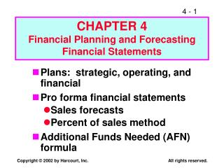CHAPTER 4 Financial Planning and Forecasting Financial Statements