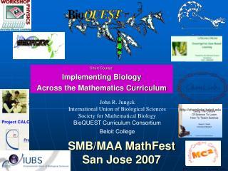 SMB/MAA MathFest San Jose 2007