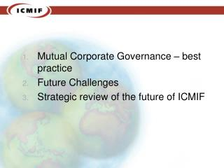 Mutual Corporate Governance – best practice Future Challenges