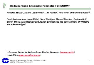 Medium-range Ensemble Prediction at ECMWF