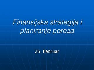 Finansijska strategija i planiranje poreza