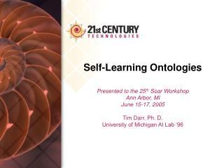 Self-Learning Ontologies