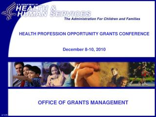 OFFICE OF GRANTS MANAGEMENT