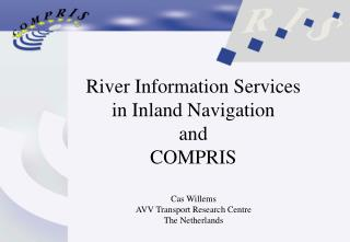 River Information Services  in Inland Navigation and COMPRIS