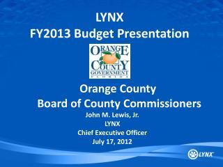 LYNX  FY2013 Budget Presentation
