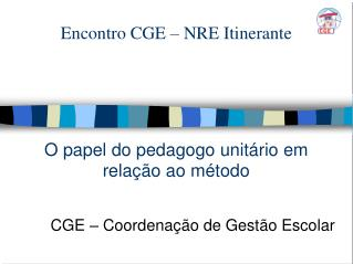 Encontro CGE – NRE Itinerante
