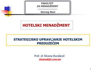 STRATEGIJS KO  UPRAVLJANJE HOTELSKIM PREDU ZEĆEM