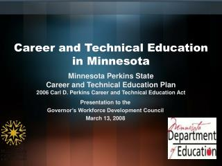 Career and Technical Education  in Minnesota