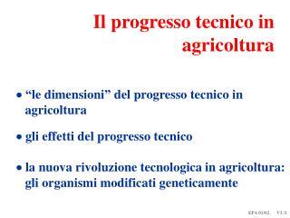 Il progresso tecnico in agricoltura