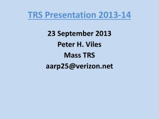 TRS Presentation 2013-14