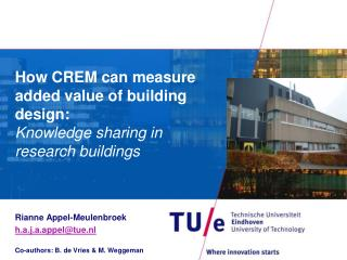 How CREM can measure added value of building design: Knowledge sharing in  research buildings