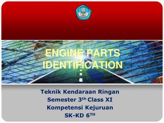 ENGINE PARTS IDENTIFICATION