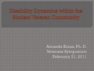 Disability Dynamics within the Student Veteran Community