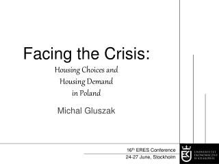 Facing the Crisis:  Housing Choices and  Housing Demand  in Poland