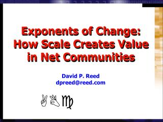 Exponents of Change: How Scale Creates Value in Net Communities
